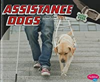 Assistance Dogs (Pebble Plus)