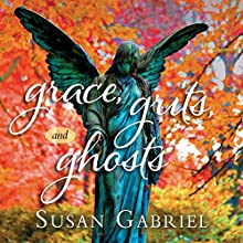 Grace, Grits and Ghosts: Southern Short Stories (       UNABRIDGED) by Susan Gabriel Narrated by Susan Gabriel