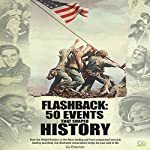 Flashback: 50 Events That Shaped History |  Go Entertain