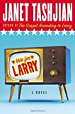 Vote for Larry (0805072012) by Janet Tashjian