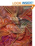 Stitch and Structure: Design and Technique in two and three-dimensional textiles