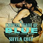 A Lighter Shade of Blue | Shyla Colt