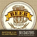 Bottom of the Glass Trivia Coasters -...