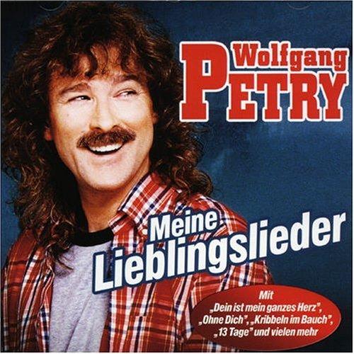Wolfgang Petry - Meine Lieblingslieder - Zortam Music