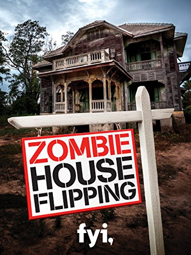 Zombie House Flipping Season 1