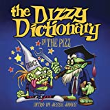 "The Dizzy Dictionary: A Lowbrow Guide to Kustom Kulturevon ""Pizz"""