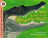 Who Lives in an Alligator Hole?