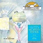 The Tale of Mr. Jeremy Fisher | Beatrix Potter