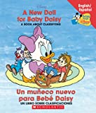 A New Doll For Baby Daisy / Un muñeco para Bebé Daisy: (Bilingual) (Baby's First Disney Books (Bilingual-Spanish)) (Spanish and English Edition)