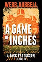 A Game Of Inches (a Jack Patterson Thriller)