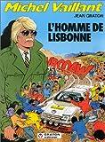 echange, troc Jean Graton - Michel Vaillant, tome 45 : L'homme de Lisbonne