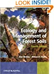 Ecology and Management of Forest Soils
