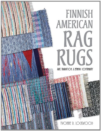 Finnish American Rag Rugs: Art, Tradition & Ethnic Continuity
