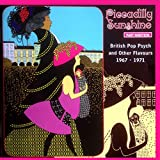 Piccadilly Sunshine Part Nineteen - British Pop Psych and Other Flavours 1967-71 (Remastered)