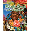Mardi Gras and Carnival (Celebrations in My World)