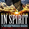 Flying High in Spirit Audiobook by Mikey Morgan, Roberta Grimes Narrated by Roberta Grimes