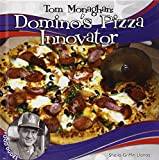 Sheila Griffin Llanas Tom Monaghan: Domino's Pizza Innovator (Checkerboard Biography Library: Food Dudes)