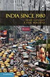 India Since 1980 (The World Since 1980)