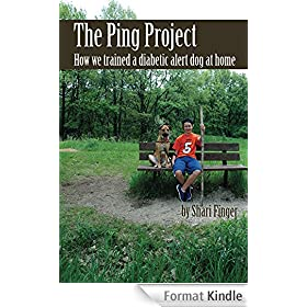 The Ping Project: How we trained a diabetic alert dog at home (English Edition)