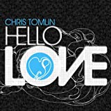 "Hello Lovevon ""Chris Tomlin"""