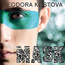Mask (       UNABRIDGED) by Teodora Kostova Narrated by Todd M Smith