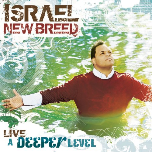 Israel & New Breed - A Deeper Level - Zortam Music