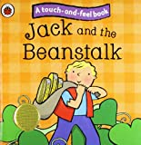 Ladybird Jack and the Beanstalk: Ladybird Touch and Feel Fairy Tales (Ladybird Tales)