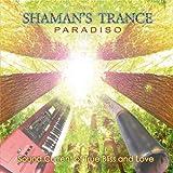 Songtexte von Paradiso - Shaman's Trance