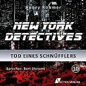 Tod eines Schnüfflers (New York Detectives 10) | Henry Rohmer