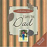 img - for Celebrating You: I Love You, Dad (Celebrating You) book / textbook / text book