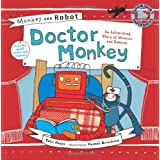 Monkey and Robot: Doctor Monkeyby Felix Hayes