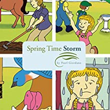 Spring Time Storm (       UNABRIDGED) by Pearl Giordano Narrated by Thomas Manning
