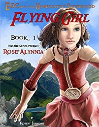 Flying Girl: Egg And The Hameggattic Sisterhood by Robert Iannone ebook deal