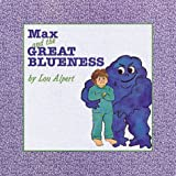 Max and the Great Blueness