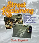 Street Reclaiming: Creating Livable S...