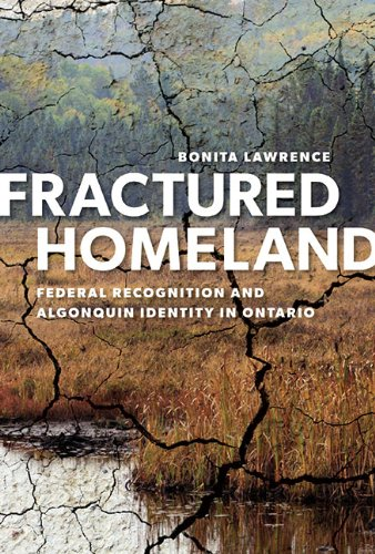 Fractured Homeland: Federal Recognition and Algonquin Identity in Ontario