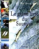 echange, troc Paul Boyer - Le Grand Livre du saumon