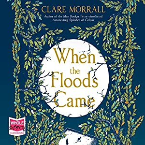 When the Floods Came Audiobook