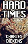 Hard Times: by Charles Dickens + Illu...