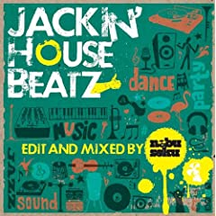 Jackin�fHouse Beatz Edited and Mixed by NEBU SOKU
