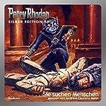 Sie suchen Menschen (Perry Rhodan Silber Edition 89)   H. G. Ewers,Ernst Vlcek,William Voltz,H. G. Francis,Kurt Mahr