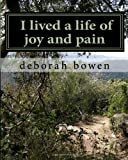 img - for i lived a life of joy and pain book / textbook / text book