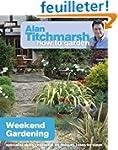 Alan Titchmarsh How to Garden: Weeken...