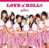 LOVE n' ROLL! ! (Type-A)