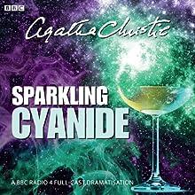 Agatha Christie: Sparkling Cyanide (BBC Radio 4 Drama) Radio/TV Program by Agatha Christie Narrated by Peter Wight, Amanda Drew