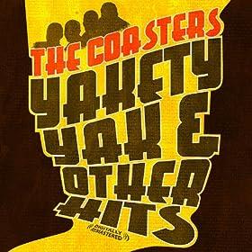 Yakety Yak & Other Hits (Digitally Remastered)