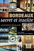 Bordeaux secret et insolite : La face cachée du port de la lune