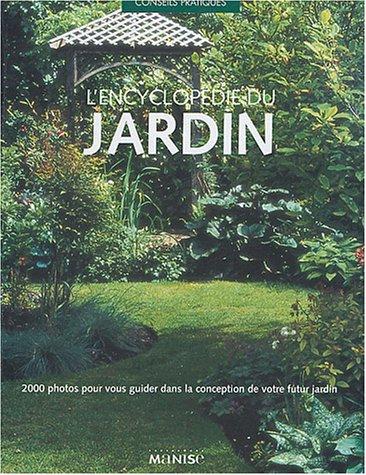 Livre l 39 encyclop die du jardin for Jardin l encyclopedie