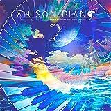 Anison Piano2