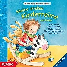 Meine ersten Kinderreime und Lieder (Meine erste Kinderbibliothek) Hörbuch von Cornelia Nitsch Gesprochen von: Marion Elskis